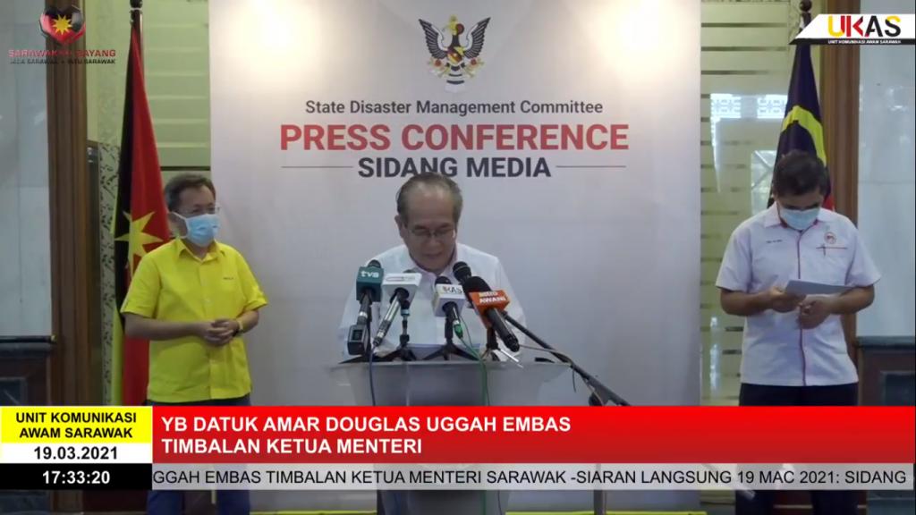 Sidang Media COVID-19 Sarawak oleh Yang Berhormat Datuk Amar Douglas Uggah Embas (19/03/2021)