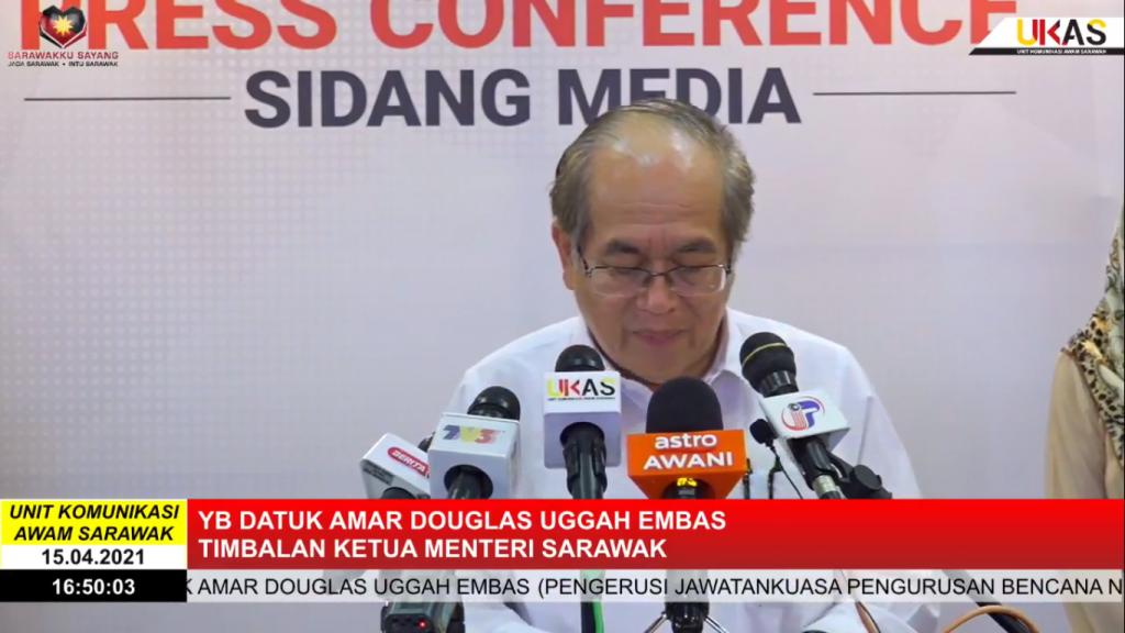Sidang Media COVID-19 Sarawak oleh Yang Berhormat Datuk Amar Douglas Uggah Embas (15/04/2021)