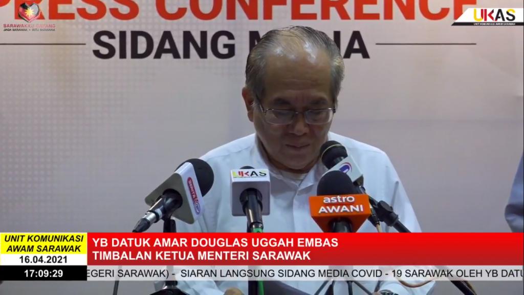 Sidang Media COVID-19 Sarawak oleh Yang Berhormat Datuk Amar Douglas Uggah Embas (16/04/2021)